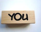 New- Rubber Stamp-  YOU  By:  Stampendous