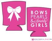 Bows, Pearls & Sorority Girls Bow Koozie - Pink