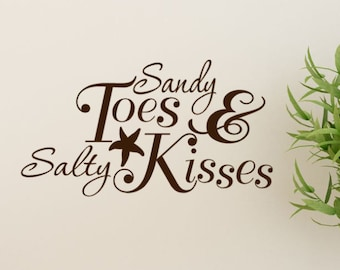Sandy Toes And Salty Kisses Beach Wall Decal Beach Decor - Beach vinyl decals
