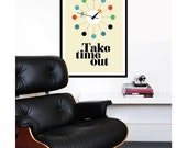 Mid Century Modern poster print George Nelson Eames vintage retro office clock kitchen art - Take Time Out - 50 x 70cm