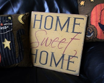 Home Sweet Home distressed primitive wood sign