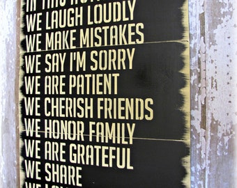 In This Home --- House Rules --- Antiqued Plank Typography Sign