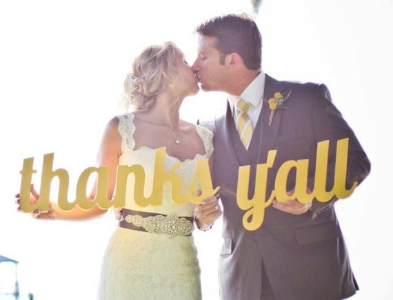 Wedding Sign Thanks Y'all Sign for Photography Wedding Thank You Sign Prop for Southern Weddings (Item - TYL200)