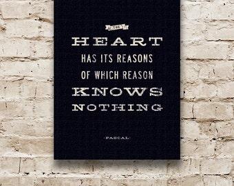 INSPIRATIONAL Wall Art, Heart Quote, Blaise Pascal Famous Inspirational Quote, Motivational Quote, Word Art Canvas, Hipster Art, 12 x 16.