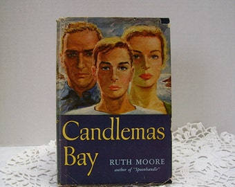 Candlemas Bay - by Ruth Moore - copyright 1950