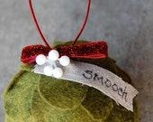Wool Blend Felt Mistletoe Smooch Christmas Ornament