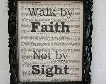 """Recycled Vintage Bible Book Page Art Print """"Walk by Faith, Not by Sight"""", Book Page Art, Christian Art"""