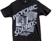 PSYCHIC SOUNDS T-Shirt sizes S-M-L-XL