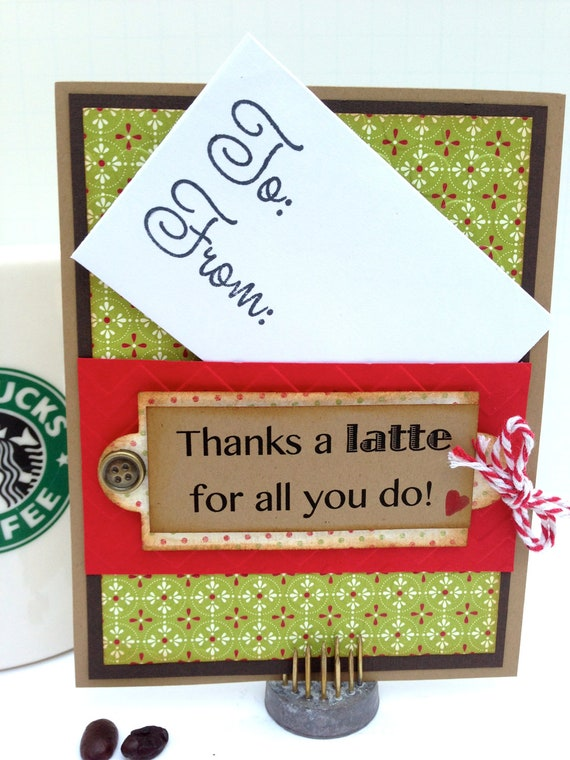 Thanks A Latte For All You Do Coffee Theme Gift Card Holder: thanks for all you do gifts
