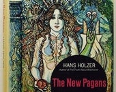 FIRST PRINTING The New Pagans: An Inside Report on the Mystery Cults of Today 1972 (Hardcover)