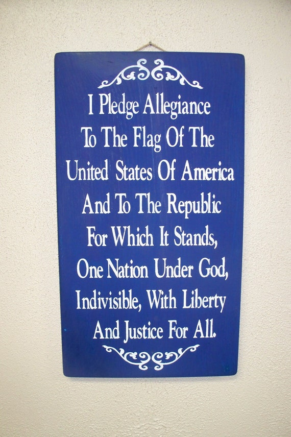PLEDGE ALLEGIANCE  to the FLAG of the United States of America -  Hand-painted wooden sign - Fourth of July - Independence Day - July 4th