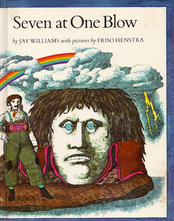Seven at One Blow - a vintage book by Jay Williams, illustrated by Friso Henstra