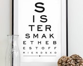 Maid of Honor Gift For Sister Art Print Eye Chart - quote art typography poster - Sisters Make The Best Of Friends