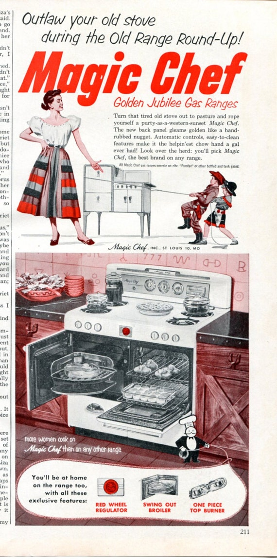 1952 Magic Chef Oven Ad 1950s Kitchen Appliances Retro