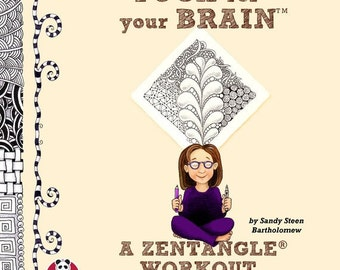 Yoga For the Brain, A Zentangle Workout by Sandy Steen Bartholomew