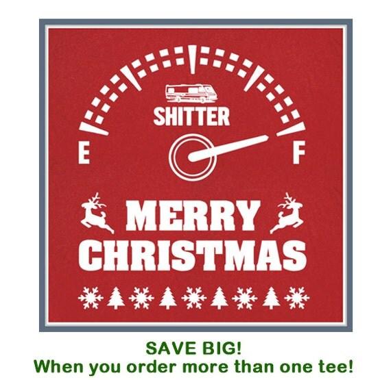 Christmas Vacation Santa Quote: Items Similar To Merry Christmas Shitters Full T Shirt