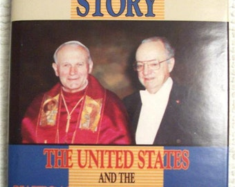 The Ambassador's Story United States the Vatican in World Affairs Inscribed Tom Malady