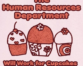 Human Resources office humor gift for coworker Funny Novelty T Shirt Z12012