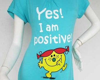 YES I am POSITIVE Maternity Tshirt / Maternity Clothes / Maternity Tshirt / Maternity Tops / Turquoise New /Baby Bump Tee Pregnancy Clothes