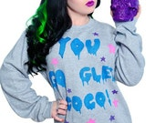 Customizable You Go Glen Coco Dripping Font Sweatshirt