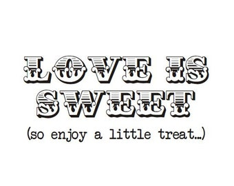 """Love Is Sweet Stamp - Candy Bags Stamp - Wedding Favor Bags Stamp - DIY Wedding Stamp - 3,5"""" x 1,75"""""""