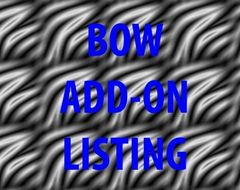 Add-on listing for a bow