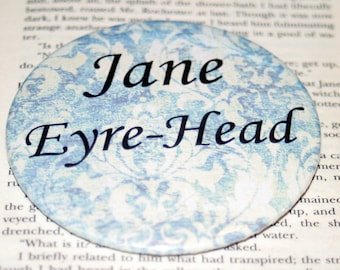 JANE EYRE-Head /Bibliophile Pin or Magnet / Charlotte Bronte / Jane Eyre / Bookish Gift / Literary Humor / Book Lover Gift / Book Club Gift