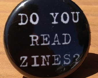 Do You Read Zines? - Button or Magnet