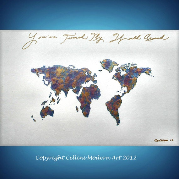 18 X 24 Abstract Painting -  Backwards  World Map - You've Turned my World Around Friendship - Love Painting