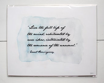Inspirational Art // Watercolor Quote // Ernest Hemingway Quote