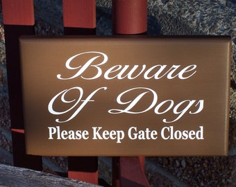 French Shabby Cottage Farmhouse Style Beware of Dogs Please Keep Gate Closed Wood Vinyl Outdoor Yard Sign Decor Home Gate Hanger Door Home