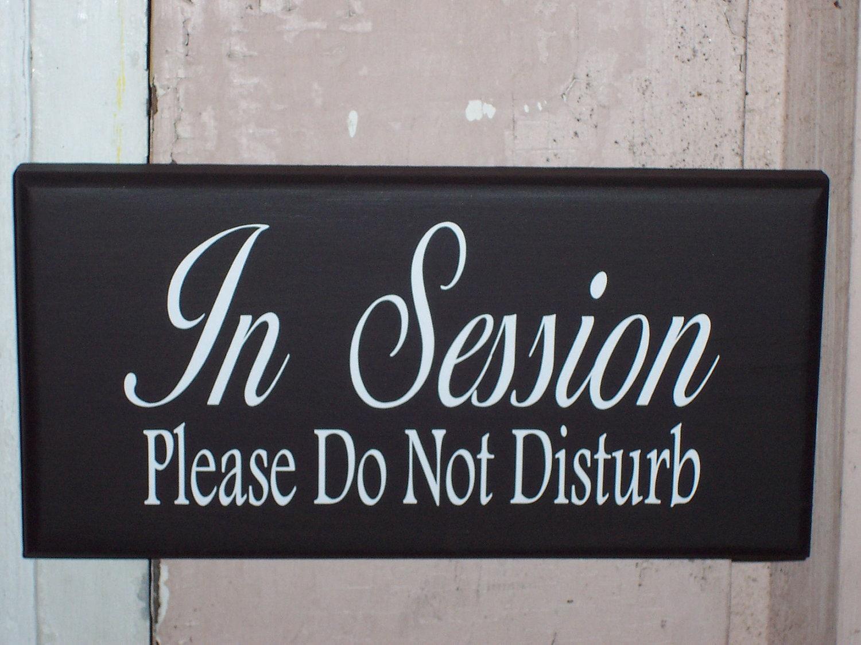 In Session Please Do Not Disturb Wood Vinyl Massage Treatment