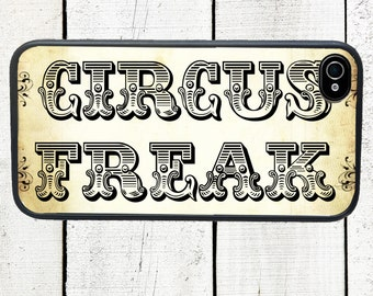 iphone 6 case Circus Freak iPhone Case, fits iphone 5, iphone 5s, iphone 5c, iphone4, iphone 4s, samsung galaxy s3, samsung galaxy s4