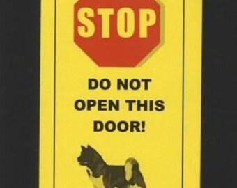 Akita Lap Dog Inside - Do Not Open Door