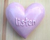 Listen - Pink Ceramic Wall Heart