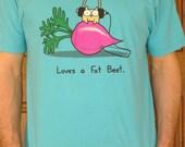 Owlie Loves a Fat Beet Tshirt