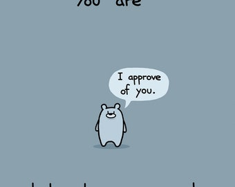 You Are Baby Bear Approved Greeting Card