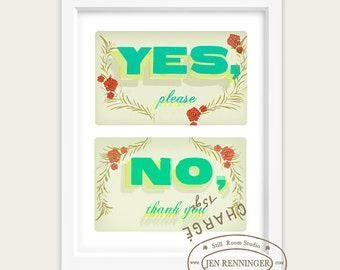 Yes please and No thank you - good manners Print Set  - wall art - typography print - inspirational