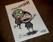 Om Nom Nom Nom Zombie Art Print 5x7 By Agorables Lord of the Undead Ruler of Monsters Eater of Brains