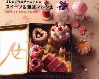 CLAY Sweets and ZAKKA MARCHE - Japanese Craft Book