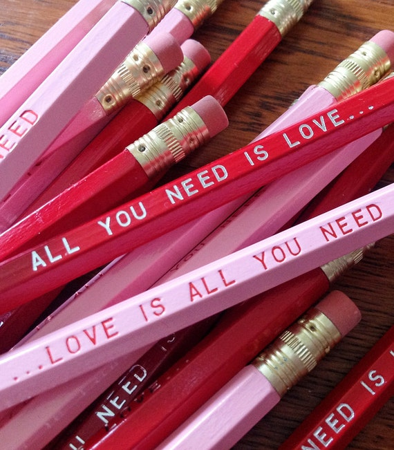 SAVE 15% Love is All You Need... Pencil 6 Pack - Romantic and Fun Valentine Gift
