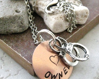 Owned Stamped Metal Handcuff Necklace, Owned necklace, BDSM necklace, You Belong to Me, copper disc, silver plated chain, choose your metal