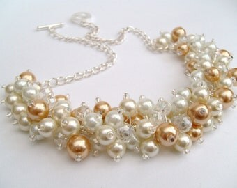 Pearl Beaded Cluster Necklace, Ivory, Champagne Gold and White Pearls, Bridesmaids Pearl Necklace, Chunky Pearl Necklace