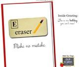 Make no mistake BIRTHDAY CARD