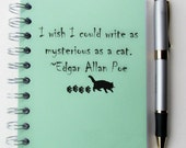 Cat Journal - Custom  Made to Order Sketchbook - I wish I could write as mysterious as a cat - Edgar Allan Poe