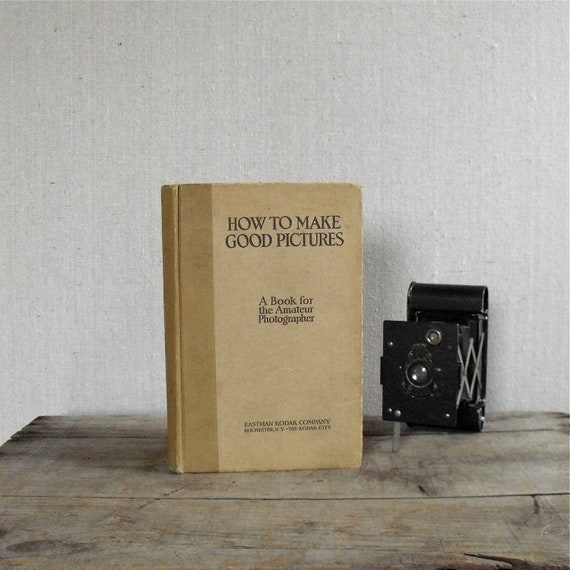 Antique Photography Book : How To Make Good Pictures Eastman Kodak Co, Gift Idea