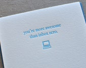 Letterpress 'You're more awesome than Inbox Zero' geek card with matching envelope