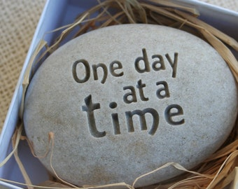Get well gift - goal setting gift - One day at a time engraved stone paperweight