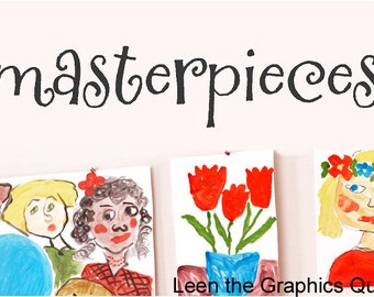 Masterpieces Wall Decal for Children's Art • Small • Customize Playroom Bedroom Nursery Classroom • Personalized Name Sticker • For Kids
