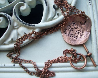 Necklace Hand Hammered copper jewelry ~ moon of my life ~ necklace for your love